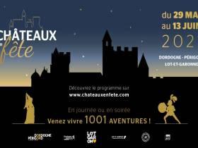 agenda Dordogne Châteaux en Fête 2021